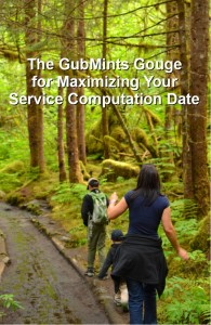 The GubMints Gouge for Maximizing your Service Computation Date