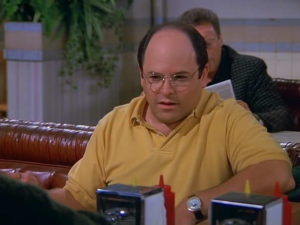 Opposite George Costanza